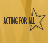 Acting For All
